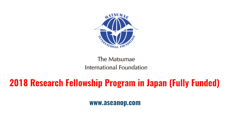 The Matsumae International Foundation Research Fellowship, Japan (Fully Funded)